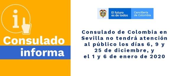 Consulado de Colombia en Sevilla no tendrá atención al público los días 6, 9 y 25 de diciembre, y el 1 y 6 de enero de 2020