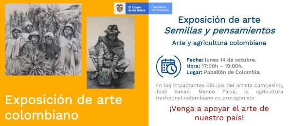 El Consulado en Sevilla invita a la exposición 'Semillas y pensamientos: Arte y agricultura colombiana, el lunes 14 de octubre de 2019