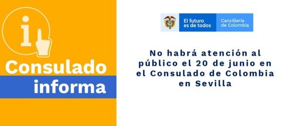 No habrá atención al público el 20 de junio de 2019 en el Consulado de Colombia en Sevilla