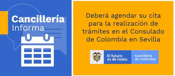 El Consulado de Colombia en Sevilla informa que debe agendar su cita para la realización de trámites consulares