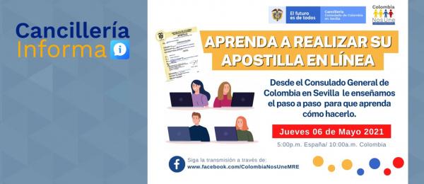 El Consulado de Colombia en Sevilla invita al Facebook live 'Aprenda a realizar su Apostilla en Línea'